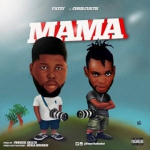 Fatzy - Mama ft. Chris Curtis